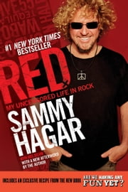 Red - My Uncensored Life in Rock ebook by Sammy Hagar