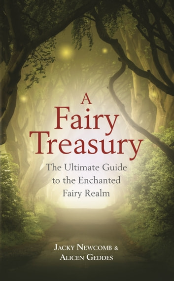 A Fairy Treasury ebook by Jacky Newcomb