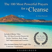 The 100 Most Powerful Prayers for a Cleanse audiobook by Toby Peterson