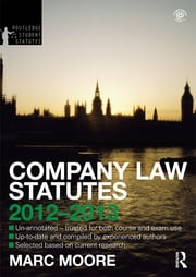 Company Law Statutes 2012-2013 ebook by Marc Moore