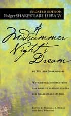 A Midsummer Night's Dream ebook by William Shakespeare,Dr. Barbara A. Mowat,Paul Werstine, Ph.D.