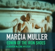 Edwin of the Iron Shoes ebook by Marcia Muller