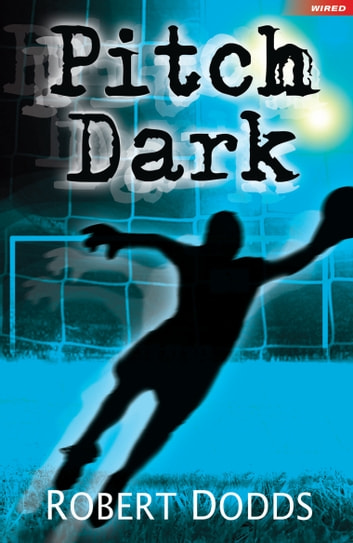 Pitch Dark ebook by Robert Dodds