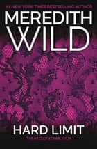 Hardline ebook by meredith wild 9781473526990 kobo hard limit the hacker series 4 ebook by meredith wild fandeluxe Document