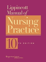 Lippincott Manual of Nursing Practice ebook by Kobo.Web.Store.Products.Fields.ContributorFieldViewModel