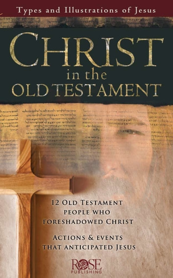 christ in the old testament Radio transcript for the week of december 04, 2011 todd clippard preaches on what the church of christ believes about the old testament on seeking the lost - international radio.