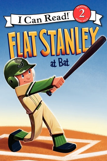 Flat Stanley at Bat ebook by Jeff Brown