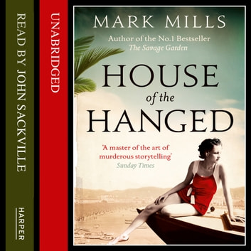 House of the Hanged audiobook by Mark Mills
