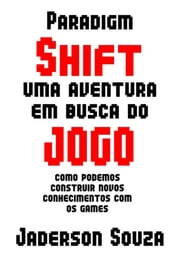 Paradigm Shift ebook by Jaderson Souza