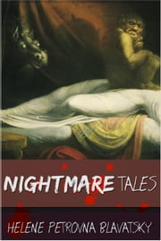 Nightmare Tales ebook by Helena Petrovna Blavatsky