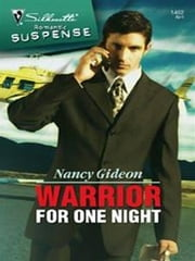 Warrior for One Night ebook by Nancy Gideon