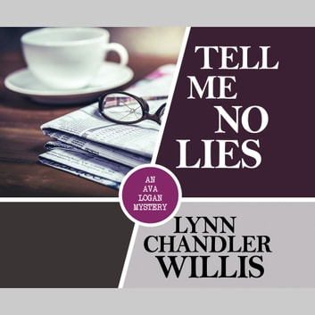 Tell Me No Lies audiobook by Lynn Chandler Willis