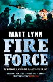 Fire Force - Death Force: Book Two ebook by Matt Lynn