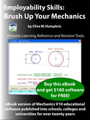 Employability Skills: Brush up your Mechanics ebook by Clive W. Humphris