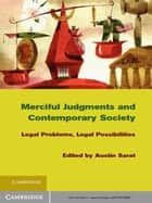 Merciful Judgments and Contemporary Society ebook by Austin Sarat