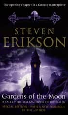 Gardens Of The Moon - (Malazan Book Of The Fallen 1) ebook by Steven Erikson