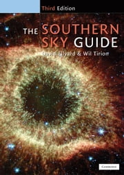 The Southern Sky Guide ebook by David  Ellyard,Wil  Tirion