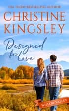 Designed for Love ebook by Christine Kingsley
