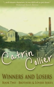 Winners and Losers ebook by Catrin Collier