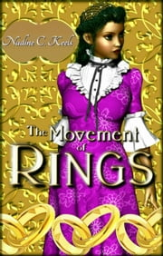 The Movement of Rings ebook by Nadine C. Keels