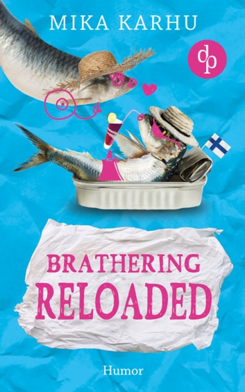 Brathering reloaded eBook by Mika Karhu