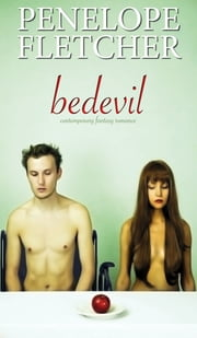 Bedevil - Contemporary Romance ebook by Penelope Fletcher