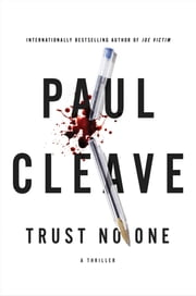 Trust No One - A Thriller ebook by Paul Cleave