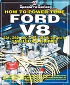 How To Power Tune Ford V8 ebook by Des Hammill