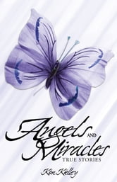 Angels and Miracles ebook by Kim Kielley