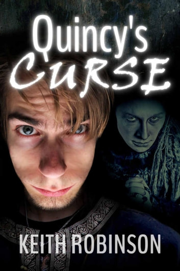 Quincy's Curse ebook by Keith Robinson