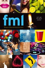 fml ebook by Shaun David Hutchinson