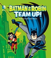 Batman and Robin Team Up! ebook by Donald Lemke,Ethen Beavers