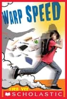 Warp Speed ebook by Lisa Yee