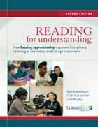 Reading for Understanding - How Reading Apprenticeship Improves Disciplinary Learning in Secondary and College Classrooms ebook by Ruth Schoenbach, Cynthia Greenleaf, Lynn Murphy