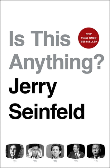 Is This Anything? ebook by Jerry Seinfeld
