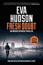 Fresh Doubt ebook by Eva Hudson
