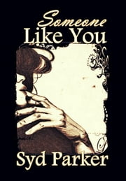 Someone Like You ebook by Syd Parker