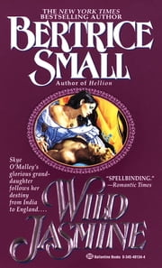 Wild Jasmine ebook by Bertrice Small