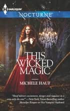 This Wicked Magic ebook by Michele Hauf