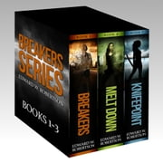 The Breakers Series: Books 1-3 ebook by Edward W. Robertson
