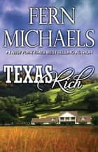 Texas Rich ebook by Fern Michaels