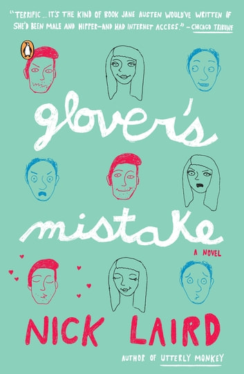 Glover's Mistake - A Novel ebook by Nick Laird