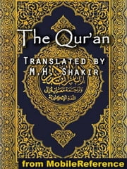 The Qur'an: (Quran, Koran, Al-Qur'an) (Mobi Classics) ebook by M.H. Shakir (Translator)