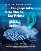 Fingerprints, Bite Marks, Ear Prints ebook by Angela Libal