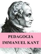 Pedagogia ebook by Immanuel Kant