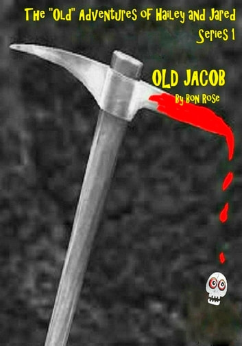 Old Jacob Series #1 ebook by Bon Rose