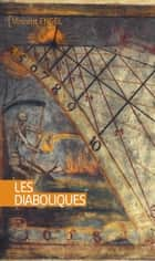 Les diaboliques - Roman ebook by Vincent Engel