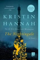 The Nightingale - A Novel ekitaplar by Kristin Hannah