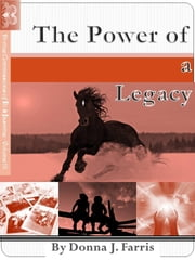 The Power of a Legacy ebook by Donna J. Farris