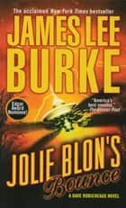 Jolie Blon's Bounce - A Novel ebook by James Lee Burke